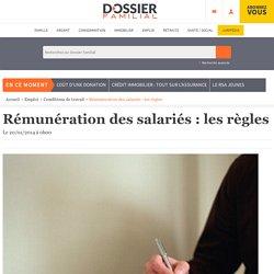 Rémunération des salariés : les règles