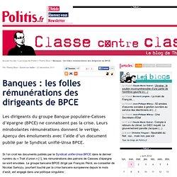 Banques : les folles rémunérations des dirigeants de BPCE