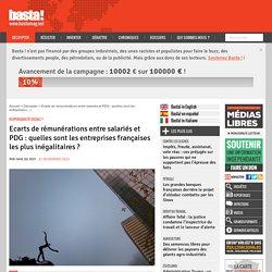 Ecarts de rémunérations entre salariés et PDG : quelles sont les entreprises françaises les plus inégalitaires