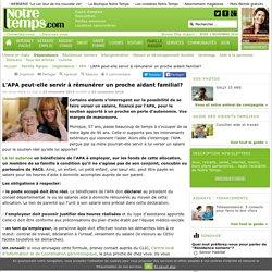 L'APA peut-elle servir à rémunérer un proche aidant familial? - 02/11/16