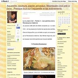 Le nu dans l'art – Partie 2 – Les peintres de la Renaissance italienne