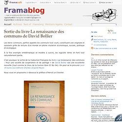 Sortie du livre La renaissance des communs de David Bollier