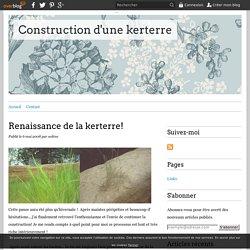 Renaissance de la kerterre! - Construction d'une kerterre