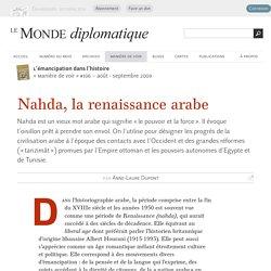 Nahda, la renaissance arabe, par Anne-Laure Dupont (Le Monde diplomatique, août 2009)