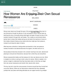 How Women Are Enjoying Their Own Sexual Renaissance