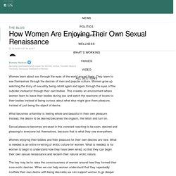 How Women Are Enjoying Their Own Sexual Renaissance