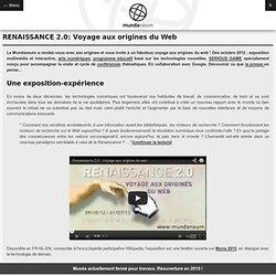 RENAISSANCE 2.0: Voyage aux origines du Web