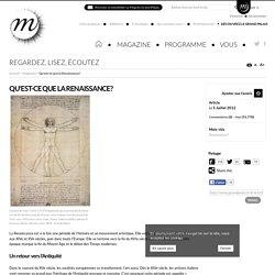 Qu'est-ce que la Renaissance?
