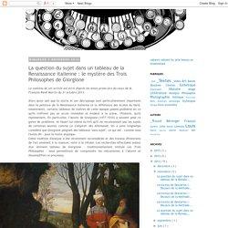 Camera lucida: La question du sujet dans un tableau de la Renaissance italienne : le mystère des Trois Philosophes de Giorgione
