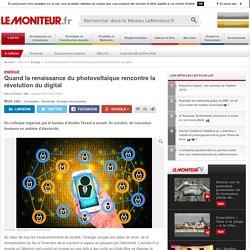 Quand la renaissance du photovoltaïque rencontre la révolution du digital - 03/11/16