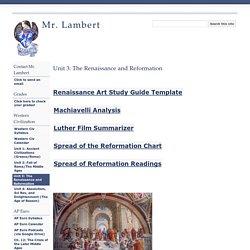 Unit 3: The Renaissance and Reformation - Mr. Lambert
