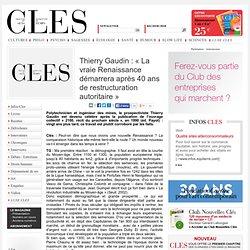 Thierry Gaudin : « La vraie Renaissance démarrera après 40 ans de restructuration autoritaire »