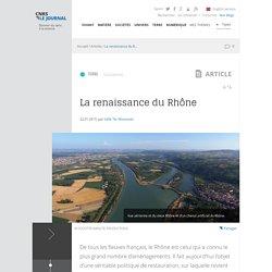 Vidéo - La renaissance du Rhône