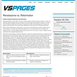renaissance vs reformation essays Seanna deering mr mooney history performance task the main changes that occurred in the european society were the renaissance, reformation, and scientific.