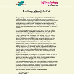 "Winsights, No. 28 (page 1 of 2), ""Breathing as a way of life"