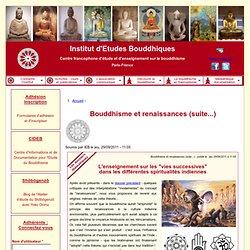 Bouddhisme et renaissances (suite...)