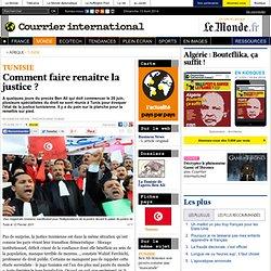 TUNISIE • Comment faire renaître la justice ?