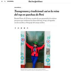 Renata Flores: la reina del trap en quechua