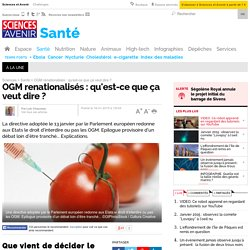 OGM renationalisés : qu'est-ce que ça veut dire