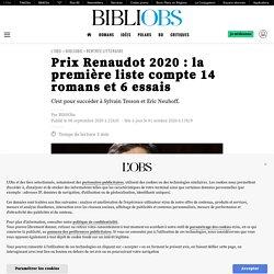 Prix Renaudot 2020 : la première liste compte 14 romans et 6 essais...