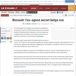 Flash Eco : Renault: ancien agent secret belge nie