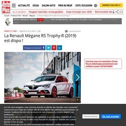 Renault Mégane RS Trophy-R (2019) : les commandes sont ouvertes