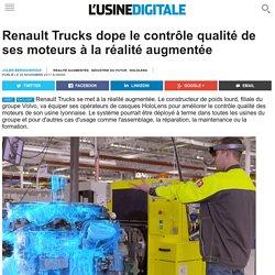 Renault Trucks dope le contrôle qualité de ses moteurs à la réalité augmentée