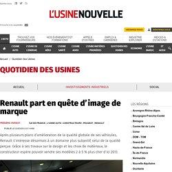 Renault part en quête d'image de marque - Quotidien des Usines