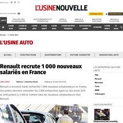 Renault recrute 1 000 nouveaux salariés en France - L'Usine Auto