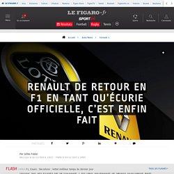 Renault de retour en F1 en tant qu'écurie officielle, c'est enfin fait - Formule 1 - Auto/Moto