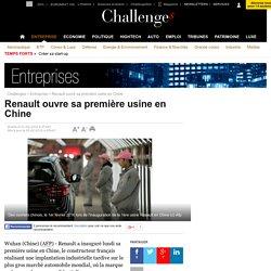 Renault ouvre sa première usine en Chine