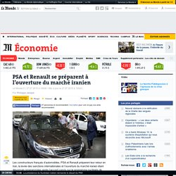 PSA et Renault se préparent à l'ouverture du marché iranien