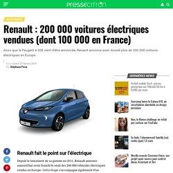 Renault : 200 000 voitures électriques vendues (dont 100 000 en France)