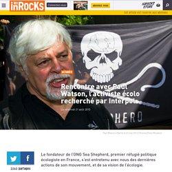 Rencontre avec Paul Watson, l'activiste écolo recherché par Interpol