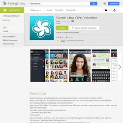 Blendr: Chat, Flirt, Rencontre – Applications Android sur GooglePlay
