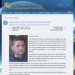 RENCONTRE AVEC GONZALES ET RAW-TEAR-EIR