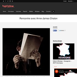 Rencontre avec Anne-James Chaton