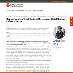 Rencontre avec Vivek Badrinath, le super-Chief Digital Officer d'Accor