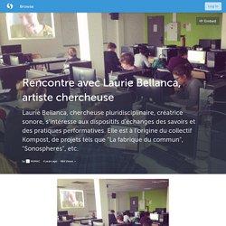 Rencontre avec Laurie Bellanca, artiste chercheuse (with images, tweets) · M1MAC