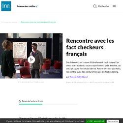 Rencontre avec les fact checkeurs français