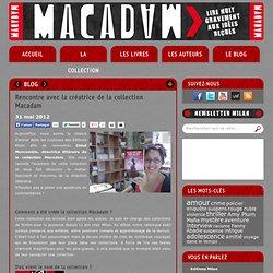 Rencontre avec la créatrice de la collection Macadam - macadam