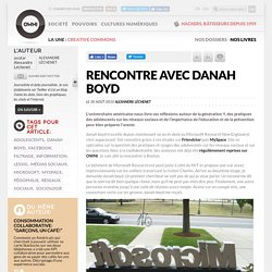 Rencontre avec danah boyd » Article » OWNI, Digital Journalism