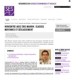 Rencontre avec Éric Maurin : Classes moyennes et déclassement