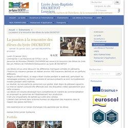 La passion à la rencontre des élèves du lycée DECRETOT - Lycée Jean-Baptiste DECRÉTOT Louviers