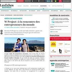 W Project : à la rencontre des entrepreneurs du monde