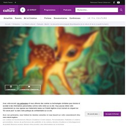 Bambi : la rencontre de la beauté étourdissante de la nature et de la cruauté humaine