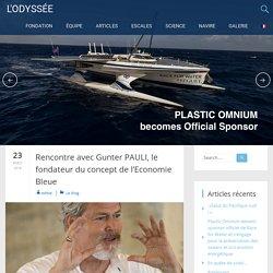Rencontre avec Gunter PAULI, le fondateur du concept de l'Economie Bleue – L'ODYSSÉE