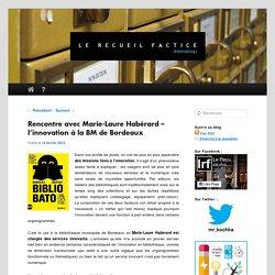 Rencontre avec Marie-Laure Habérard – l'innovation à la BM de Bordeaux