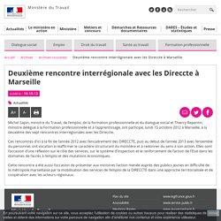 Deuxième rencontre interrégionale avec les Direccte à Marseille