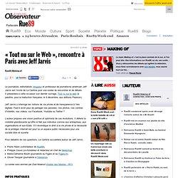 «Tout nu sur le web», rencontre à Paris avec Jeff Jarvis